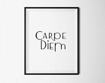 Carpe Diem, Printable art, Carpe Diem Print, Inspirational Quote, Wall Decor, Digital wall decor, Carpe Diem Art, Motivational Wall Decor
