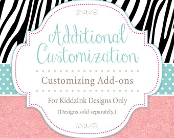 Additional Customizing | Corrections | Add-Ons | Rush Orders