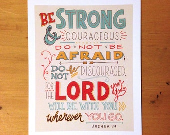 """Be strong and courageous. Joshua 1:9; 8""""x10"""" print; hand-lettered"""