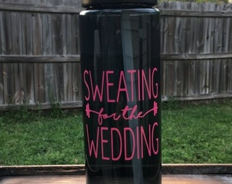 Sweating for the Wedding 24oz sports water bottle - (multiple colors available)