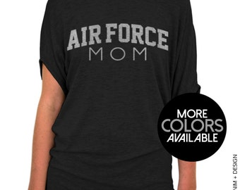 Air Force Mom Shirt - Black Slouchy Tee (Small - Plus Sizes) - Pink and Silver Ink Available - Mother's Day Gift Idea
