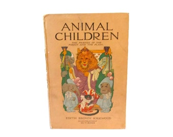 Animal Chidren  - 1913 second edition  - MT Ross illustrations - Volland Books