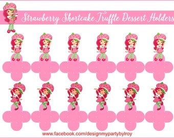 STRAWBERRY SHORTCAKE, STRAWBERRY Shortcake Truffle Holders, Strawberry Shortcake Candy Holders, Strawberry Shortcake Party Supplies,Toppers.