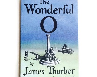 The Wonderful O by James Thurber, Illustrated by Marc Simont, 1990