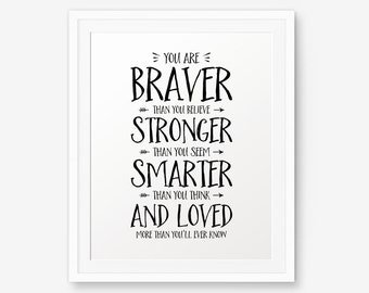 Winnie The Pooh Quote - You are braver than you believe... Nursery Decor, Inspirational quote kids wall art,  A.A. Milne quote