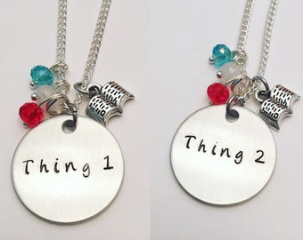 Thing 1 and Thing 2 Dr. Seuss the Cat in the Hat Friendship and Sisters Necklaces Hand Stamped Charm Necklaces