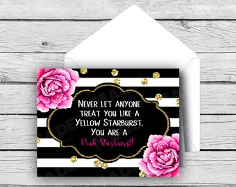 STARBURST - Never let anyone treat you like a yellow Starburst. You are a PINK Starburst!- Note Card Set, Stationery, Motivational Cards