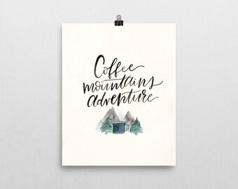Coffee, Mountains, Adventure Watercolor Art Print