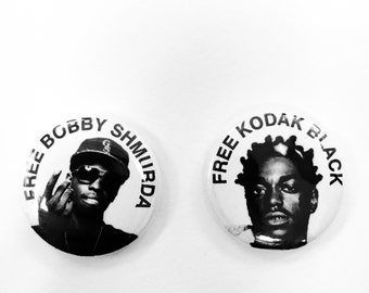 "Free kodak black bobby shmurda 1"" pin set"