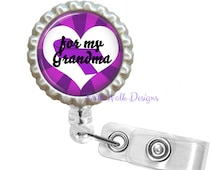 For My Grandma! Relay for Life Cancer Awareness Ribbon Retractable Reel ID Badge Holder - Teacher Student Nurse Doctor - 2.1