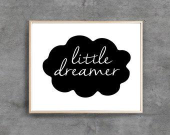 Little Dreamer Printable Art Print, Inspiration Nursery quote print, Wall decor, Digital typography, 8x10inch & A4