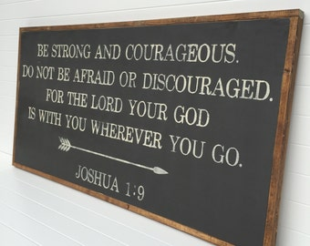 2'X4' Be Strong And Courageous Sign