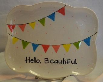 Hello, Beautiful Plate