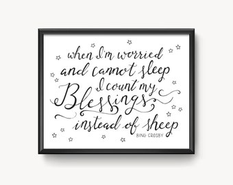 "I Count My Blessings Hand Lettered Print- 5"" x 7"" or 8""x 10""- White Christmas movie quote"