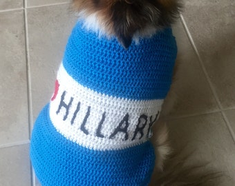Hillary Dog Sweater, Hillary Clinton, Hillary Clinton Dog Sweater, Dog Sweater, Crochet Dog Sweater, Dog Costume, Dog Coat, Election 2016