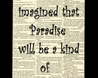 Jorge Luis Borges Quote Print Vintage Dictionary Page I Have Always Imagined That paradise Will Be A Kind Of Library Quote Wall Art