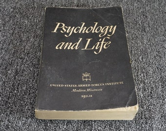 Psychology And Life A Study Of The Thinking Feeling And Doing Of People C. 1941