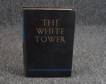The White Tower By James Ramsey Ullman C. 1945