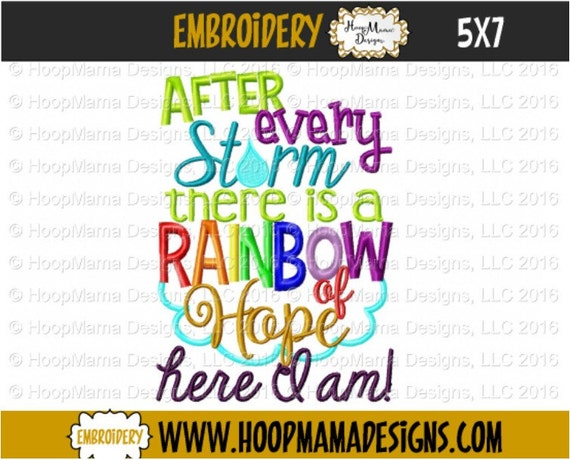 After Every Storm There Is A Rainbow Of Hope Here I Am 4x4