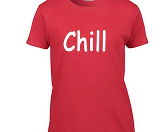 Chill Women's Halloween Costume Red T Shirt Funny T-Shirt Ladies Movie Night Tee Netflix and Chill Halloween Costume Tshirt