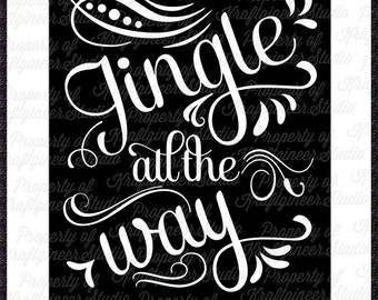 Jingle All the Way SVG Christmas SVG cut file for Cricut Silhouette Scan N Cut Commercial Use