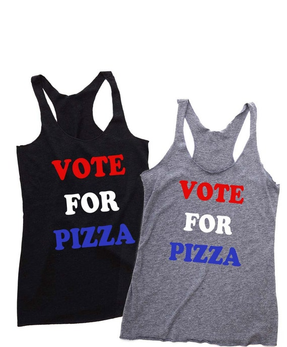 Women's Tank Top - VOTE FOR PIZZA. 4th of July Shirt Women. July 4th Tank. 4th of July. Funny 4th of July Tank. Cute Summer Tank Top. Pizza.