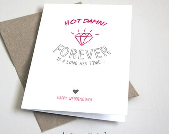 Hot Damn! Forever is a long ass time... CARD / Wedding / Marriage / Pink and Grey / 5x7 Folded Card – Printable DIY, Instant Download