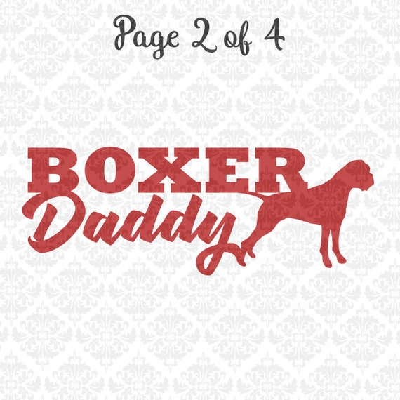 Boxer Daddy Svg, Boxer Mom svg, Boxer Dog svg, Puppy Svg, Boxer On Board svg, Love My Boxer Svg, Cutting FIle, Boxer Svg, Proud Boxer Owner