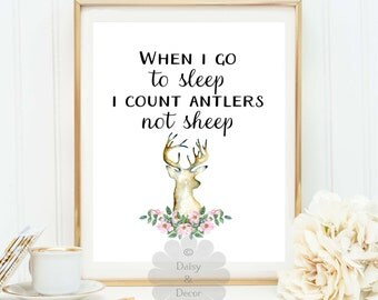 When i go to sleep i count antlers not sheep deer printable quote wall decor quote print, nursery decor, office art print, print, modern art