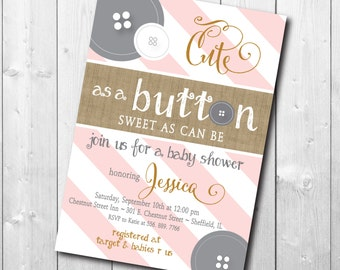 "Baby Shower Invitation with Burlap Detail..""Cute as a Button""/digital file or printing/wording and colors can be changed"