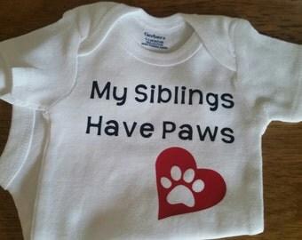 My Siblings Have Paws Onesie, Dog Onesie, Cat Onesie, Baby Onesie, Baby Shower, Funny Onesie, Animal Lover, Gender Neutral Onesie, Onesie