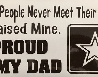Army Dad - I Raised my Hero vinyl decal