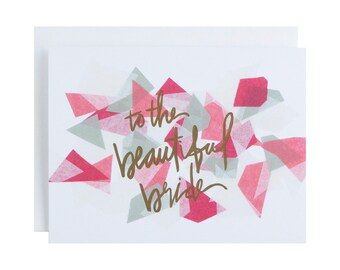 """Bridal Shower Card, """"To the Beautiful Bride"""", Letterpress Wedding Card, Hand Lettering, Modern, Gold, Metallic, Pink"""