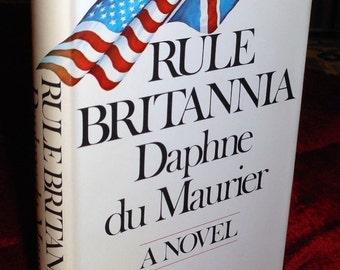 1972 1st BCE Rule Britannia by Daphne du Maurier, Doubleday, NY