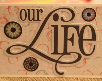 Our Life Blank Greeting Card