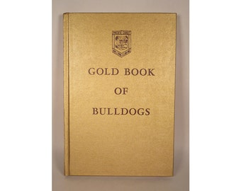 Vintage and Rare 1968, 1st Edition, Gold Book of Bulldogs