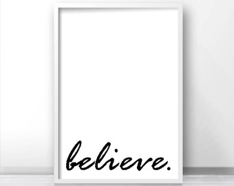 Wall Art Print Believe, Digital Download Art, Black White Wall Art, Motivational Print, Printable Typography, Minimalist Print, Office Decor