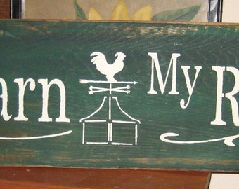 My Barn  My Rules........primitive wall,sign,plaque,hanging/Repurposed wood usedl/painted/stenciled/handmade/ruff finish