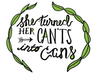 Printable She Turned Her Can'ts Into Cans and Her Dreams Into Plans Art