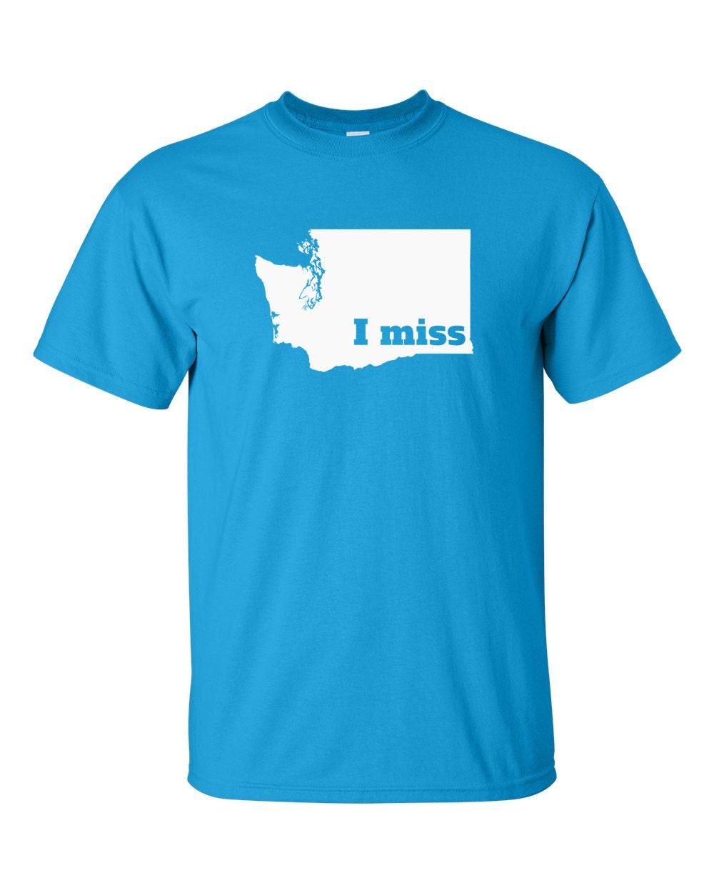 Washington T-shirt - I Miss Washington - My State Washington T-shirt