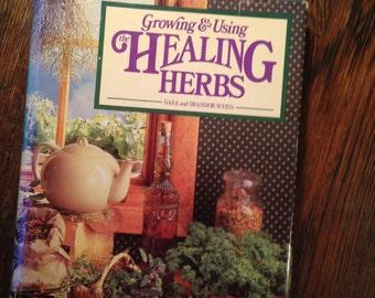 HEALING HERBS. Weiss.  Growing & Using.  Rodale 1985.