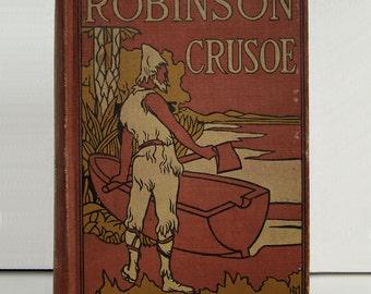 The Life and Adventures of Robinson Crusoe Daniel DeFoe Illust'd J.D. Watson | Robinson Crusoe David McKay
