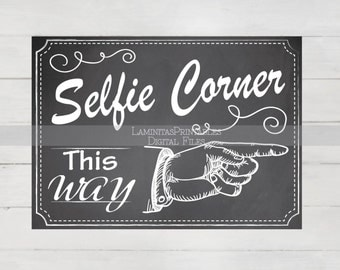 Selfie station, Selfie props, selfie frame, Photobooth Sign, Wedding Photo Booth sign, printable photobooth, photobooth backdrop, chalkboard