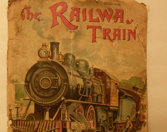 Vintage Book The  Railway Train