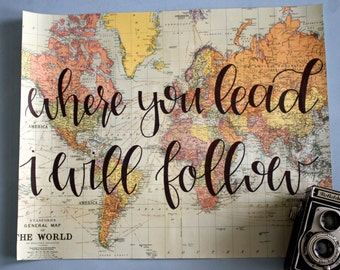 Where You Lead I Will Follow 16x20 Map Print
