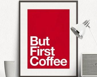 But First Coffee - Motto, Minimal, Multicolored , Motivational, Art Print, Minimalist Poster, Wall Print, Wall Art Print - SG030