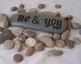 Message Pebble Me and You - A Hand Painted Natural Pebble