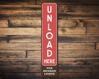 Unload Here Sign, Ski Lodge Sign, Metal Skiing Lover Gift, Personalized Family Name Sign, Vertical Cabin Decor - Quality Aluminum ENS1002273