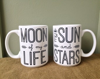 Coffee Mug Quote SET of 2: Moon of my Life, My Sun and Stars, Moon of my Life coffee mug, My Sun and Stars coffee mug, coffee mug set