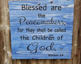 Blessed are the Peacmakers, Thin Blue Line Laser Engraved Wood Sign